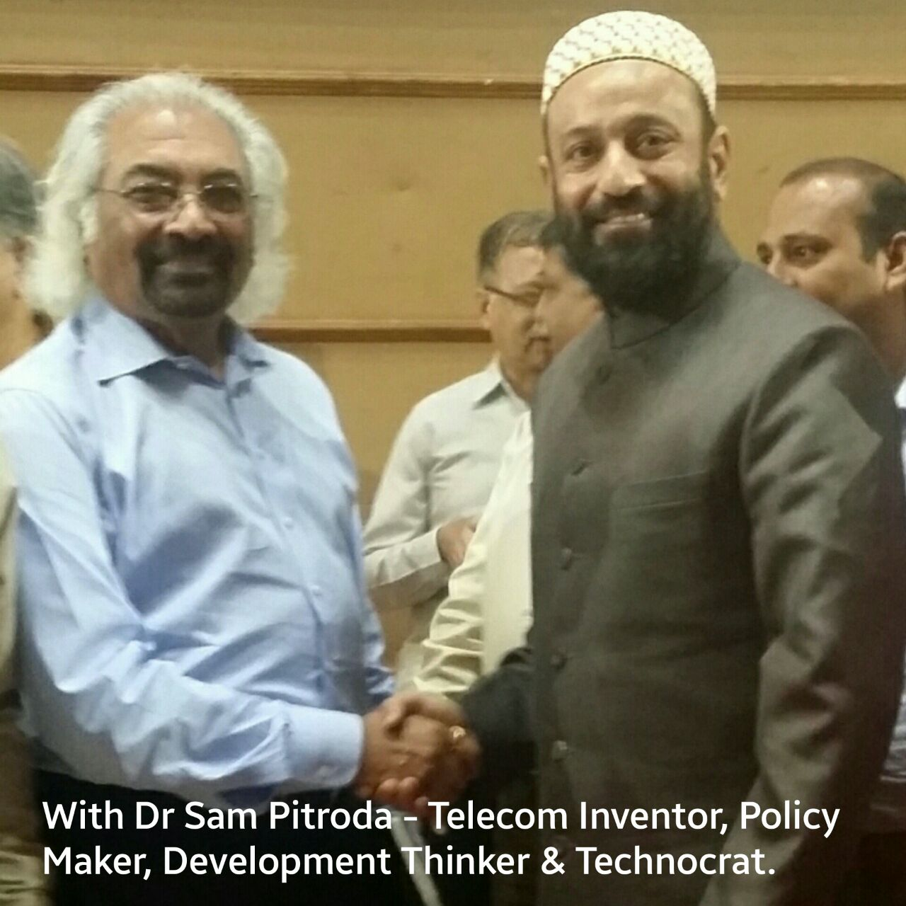 With Sri Sam Pitroda